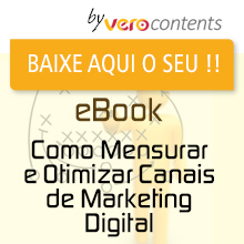 eBook Como Mensurar e Otimizar Canais de Marketing Digital - Vero Contents